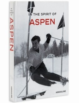 In the Spirit of Aspen Coffee Table Book