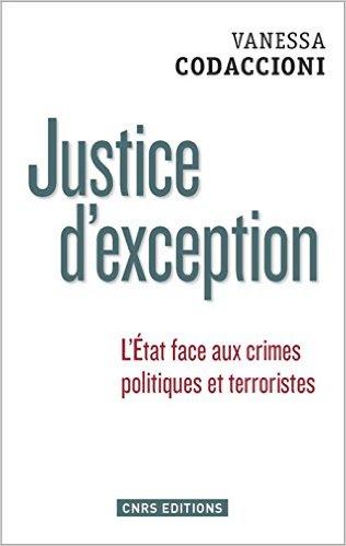 Vanessa Codaccioni - Justice d'exception - ThePrairie.fr !