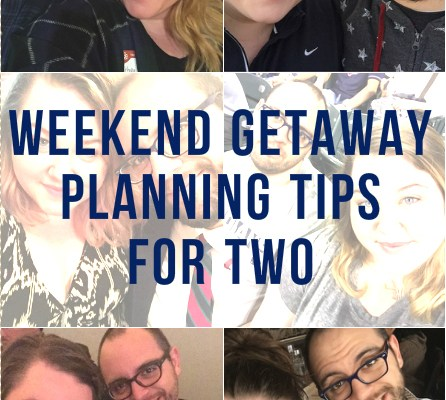weekend-getaway-planning-tips-for-two