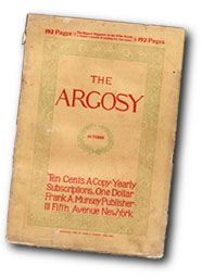 "This issue of ""The Argosy"" (October 1896) is considered the first pulp magazine."