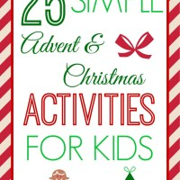 25 Easy Advent and Christmas Activities for Kids