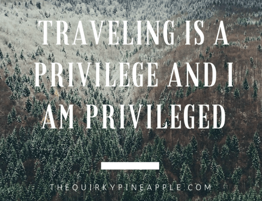 Traveling is a privilege that sometimes we often forget that we have! Thanks to my parents, who immigrated to the US from Vietnam, I grew up privileged, to be able to do what I want and travel -- The Quirky Pineapple