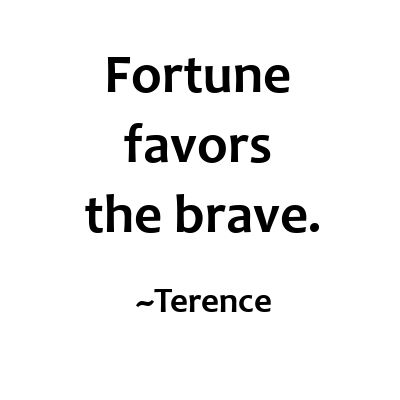 Fortune favors