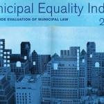MassEquality on HRC's Municipal Equality Index 2014