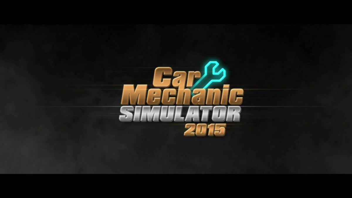 Car Mechanic Simulator 2015 Review Screenshot Wallpaper Title Screen