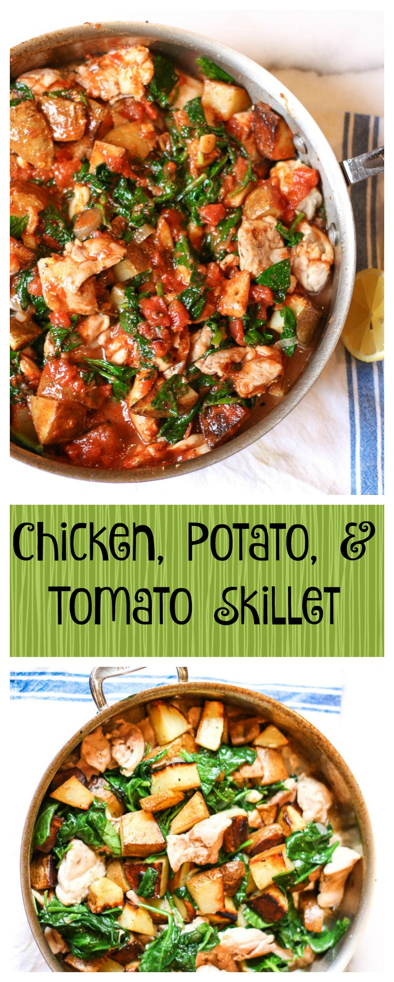 Chicken, Potato, And Tomato Skillet Theres A Cook In My Kitchen