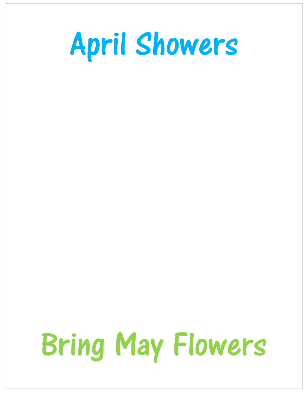 used this april showers bring may flowers printable and made flowers