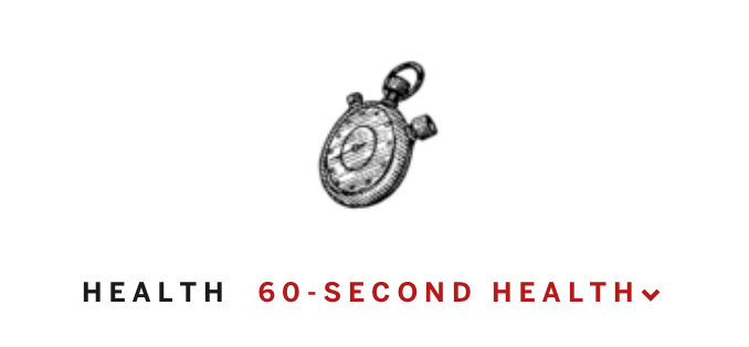 60 Second Health Podcast