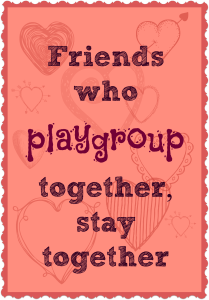 Connections: Friends Who Playgroup Together, Stay Together