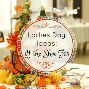 Ladies Day Ideas: If the Shoe Fits