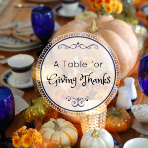 A Table for Giving Thanks
