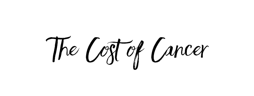 The Cost of Cancer