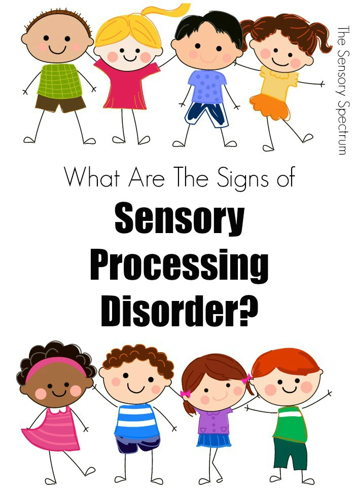 What Are the Signs of Sensory Processing Disorder - SPD