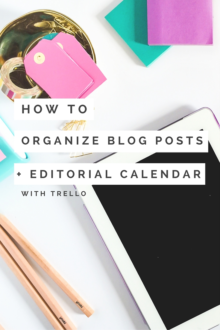 How to Organize Blog Ideas with Trello - The Shop Files