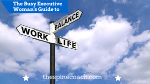 The Executive Woman's Guide to Work-Life Balance