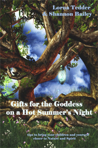 Gifts for the Goddess on a Hot Summer's Night
