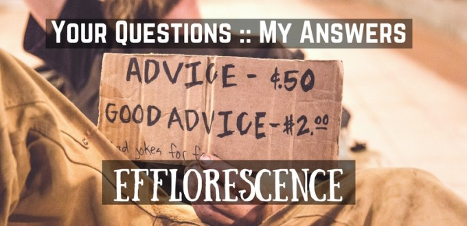 Your Questions My answers Efflorescence the stone head blog