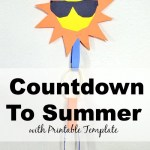 Countdown To Summer Craft + Template