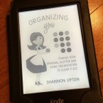 Getting Organized by Getting You as a Person Organized