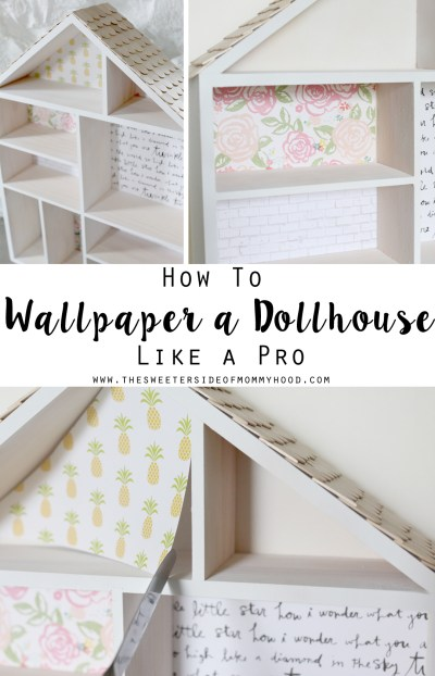DIY Dollhouse Part 2: How To Wallpaper A Dollhouse Like A Pro (this is a great easy craft for kids!)