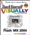 Teach Yourself Visually Flash MX 2004 reviewed by MC Rebbe The Rapping Rabbi in The Technofile