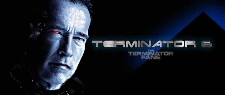 Terminator 6 The Terminator Fans