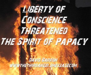 Liberty of Conscience - Spirit of Papacy