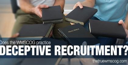 Does the WMSCOG Practice Deceptive Recruitment?