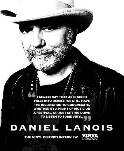 Daniel Lanois The Tvd Interview The Vinyl District