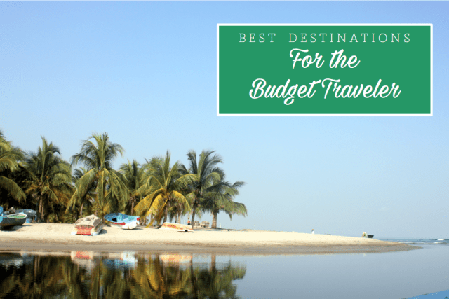 Best Destinations for Budget Travelers