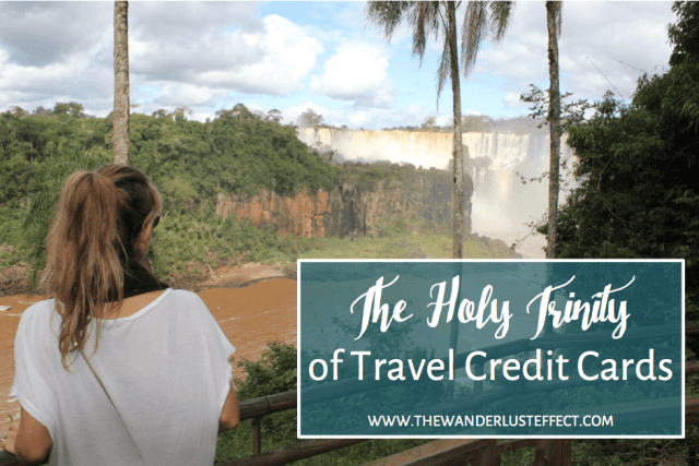 Best Travel Credit Cards • The Wanderlust Effect Travel Blog