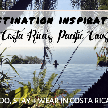 What to Wear: Costa Rica's Pacific Coast
