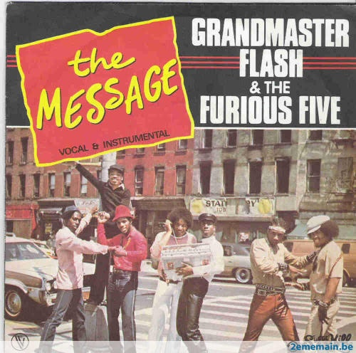 grandmaster-flash-the-message-55366667-rap-grandmaster-flash-furious-five-the-message-45-ps-