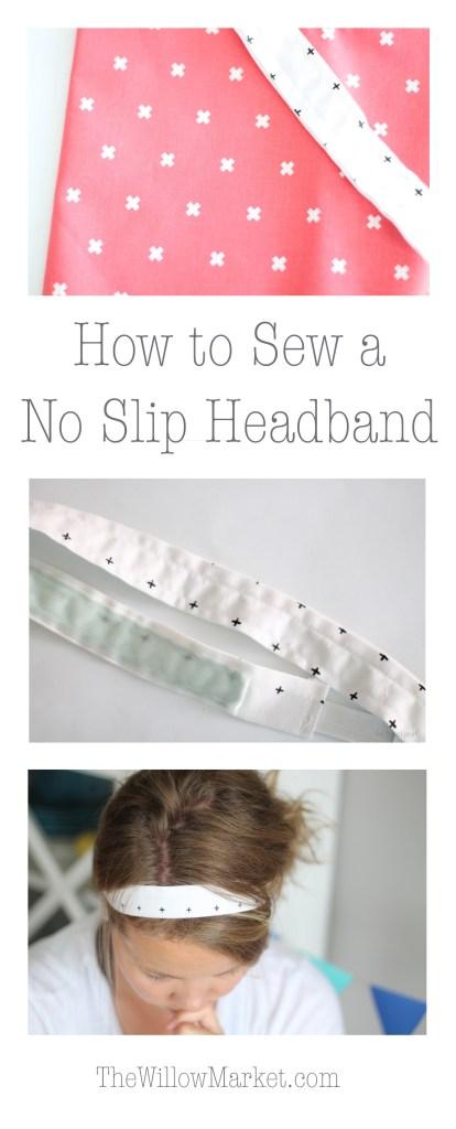 A headband that doesn't slip off your head. Sew a no slip headband.