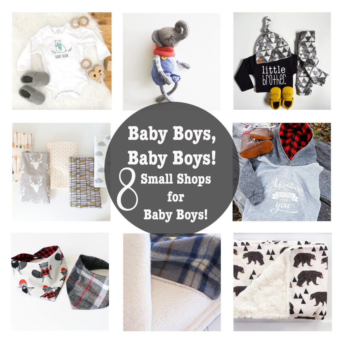 Baby Boys and Eight Amazing Small Shops