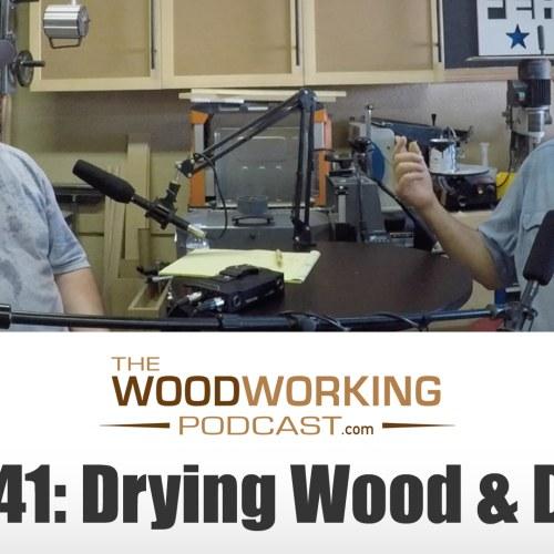 TWP41: Wood Drying & Doors