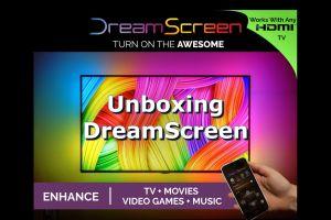 dreamscreen unbox