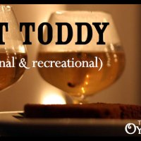 Healing Hot Toddy Recipe (medicinal & recreational)