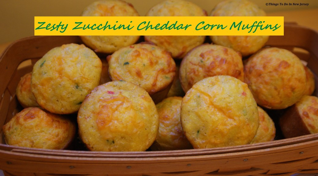 Tasty Tuesday - Zesty Zucchini Cheddar Corn Muffins!   Things to Do In New Jersey