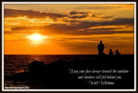 Always keep your face toward the sun - and shadows will fall behind you. ~ Walt Whitman | #wisdom #waltwhitman #nj #newjersey #capemay