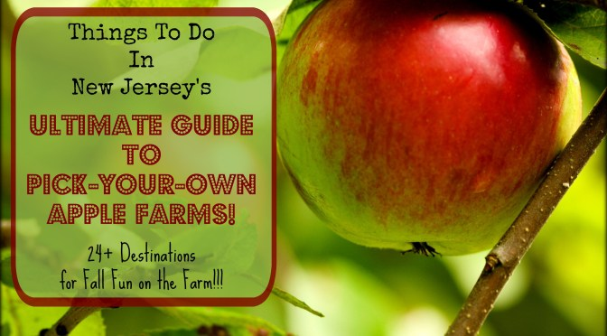The Complete Guide to Apple Picking In New Jersey – 2017