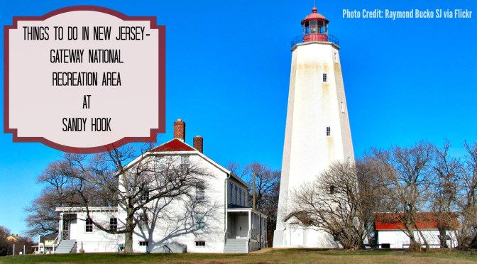Things To Do In New Jersey - Gateway National Recreation