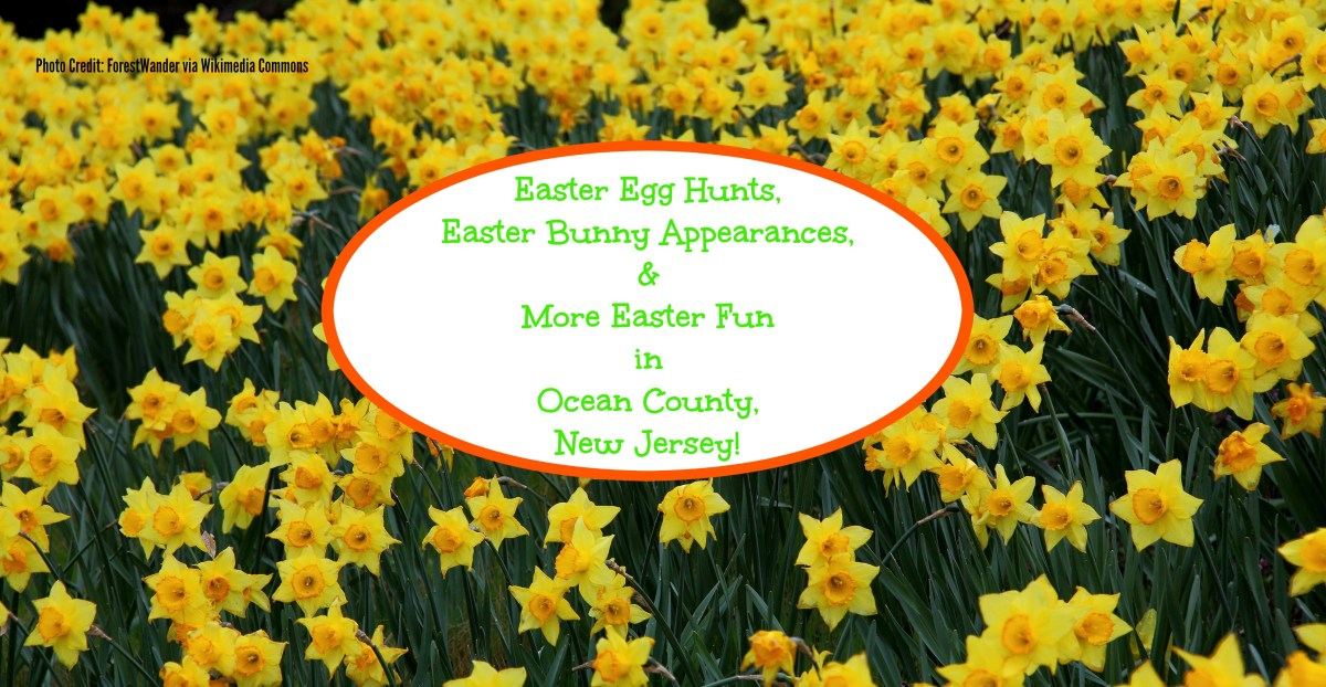 Fun Easter Events in Ocean County, New Jersey