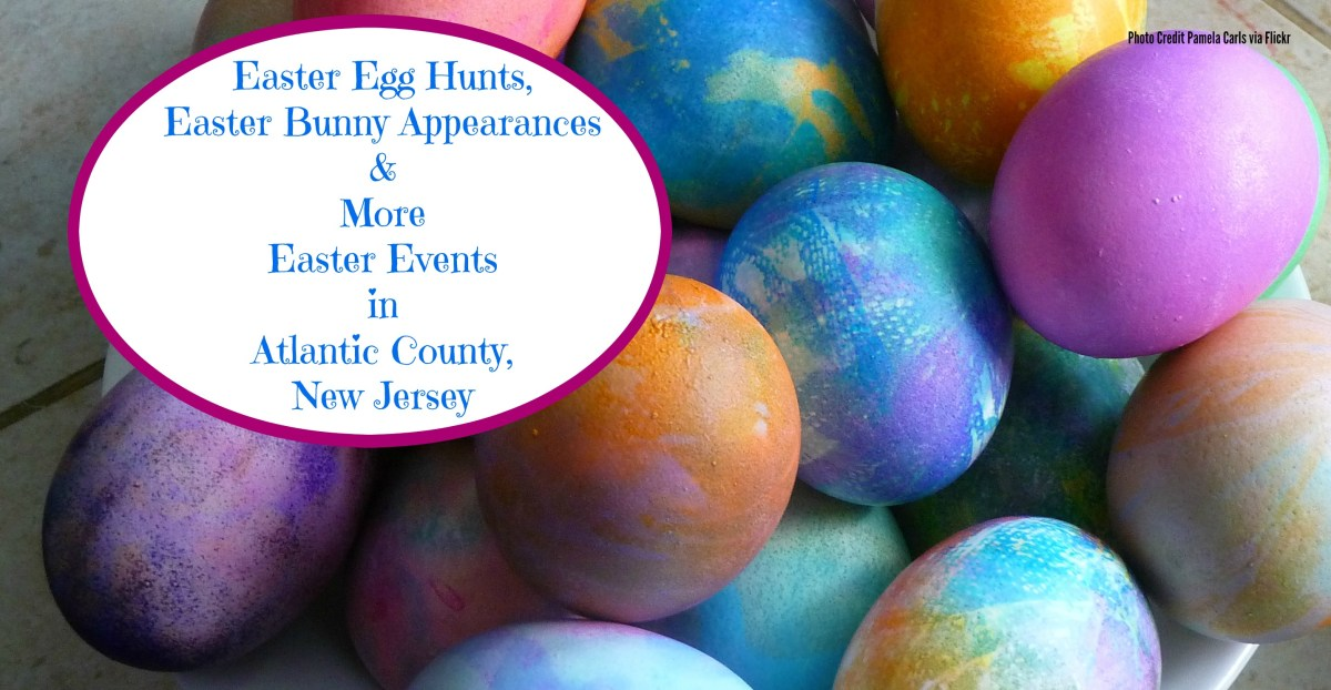 Fun Easter Events In Atlantic County, New Jersey