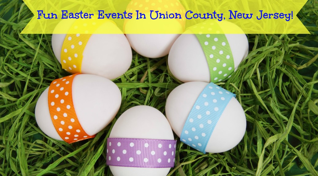 Easter egg hunts, Easter Bunny visits, and other fun Easter events in Union County, NJ | find out more at www.thingstodonewjersey.com | #nj #newjersey #unioncounty #roselle #union #easter #events #egghunts #easterbunny #kids #free #thingstodo #fun