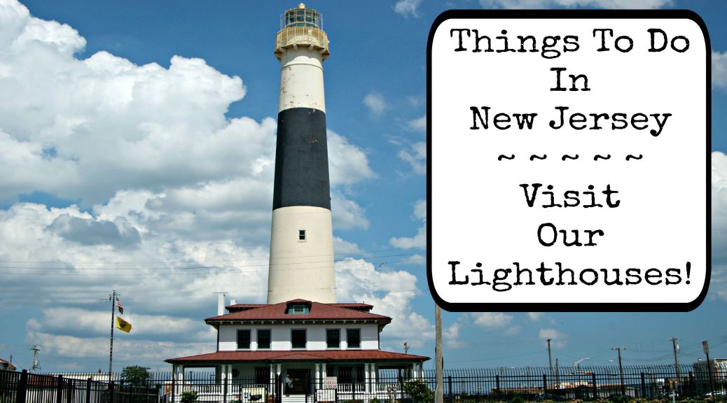 New Jersey is home to many lighthouses that are open to the public. They make a great daytrip and offer spectacular views of the New Jersey coast! | find out more at www.thingstodonewjersey.com | #nj #newjersey #lighthouses #daytrips #roadtrips #lighthousechallenge #free #familyfriendly #thingstodo #jerseyshore
