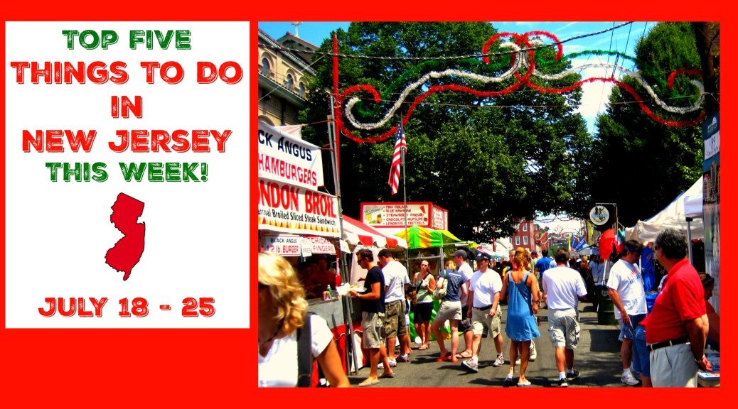 Top Events in NJ This Week Include Hoboken Italian Festival, Asbury Park Blues Festival, County Fairs & More! | Find out more at www.thingstodonewjersey.com | #NJ #NewJersey #events #fairs #festivals #beer #music #blues #countyfair #july #familyfriendly #kids #free | things to do in New Jersey this week
