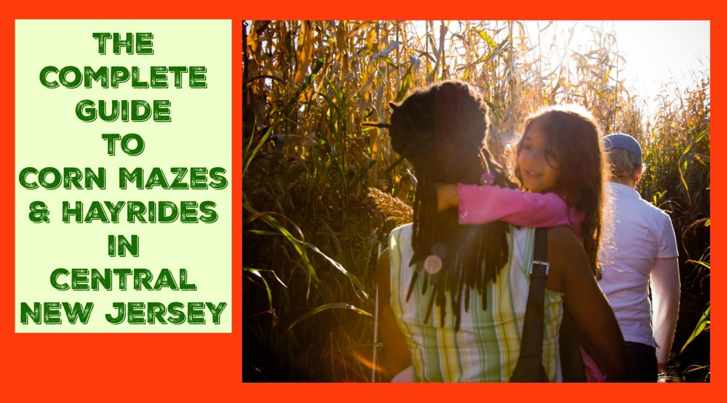 Looking for family friendly Central New Jersey hay rides, corn mazes, and other kid friendly fall activities? Visit one of these a-maze-ing farms for Central Jersey corn mazes, fall festivals, and hay rides that the entire family will love!| Central Jersey corn mazes | Central NJ corn mazes | Central New Jersey hayrides, Central NJ hayrides, Central Jersey hayrides, Central New Jersey hay rides, Central Jersey hay rides, Central NJ hayrides