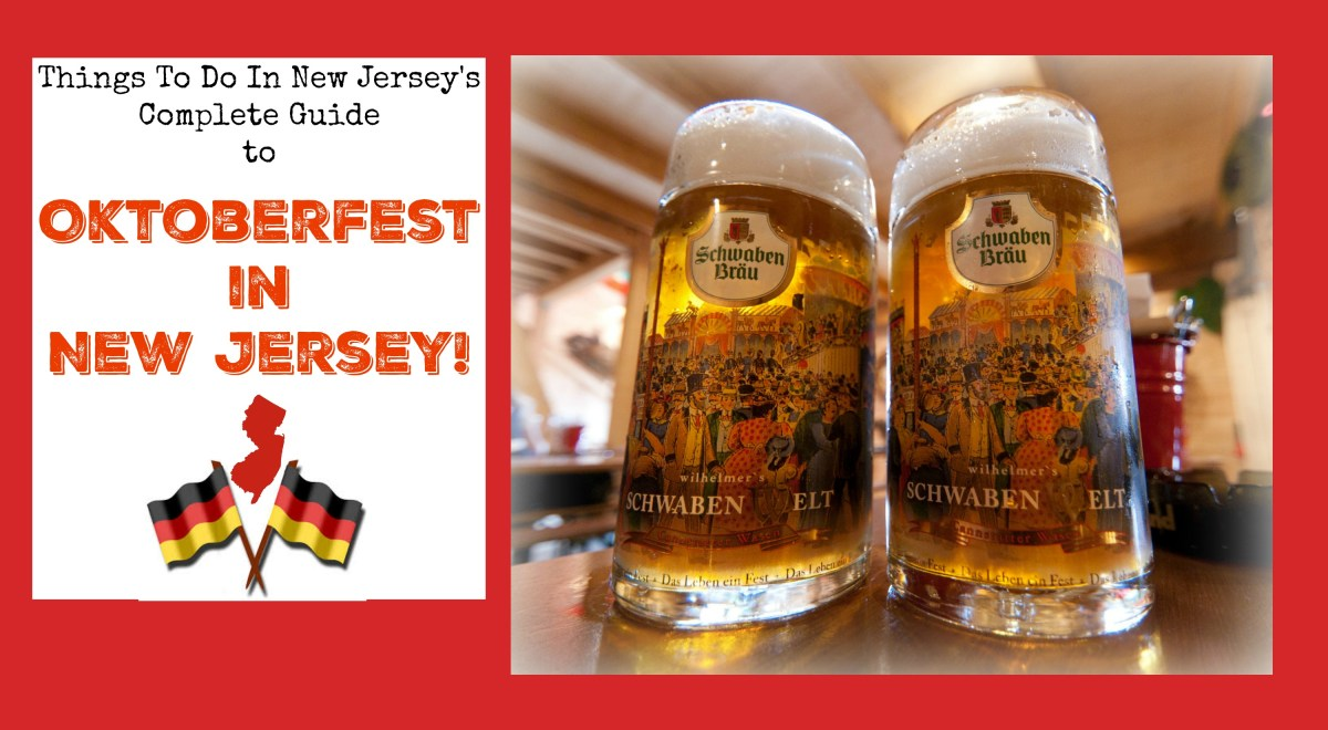 The Complete Guide to Oktoberfest in New Jersey - 2017