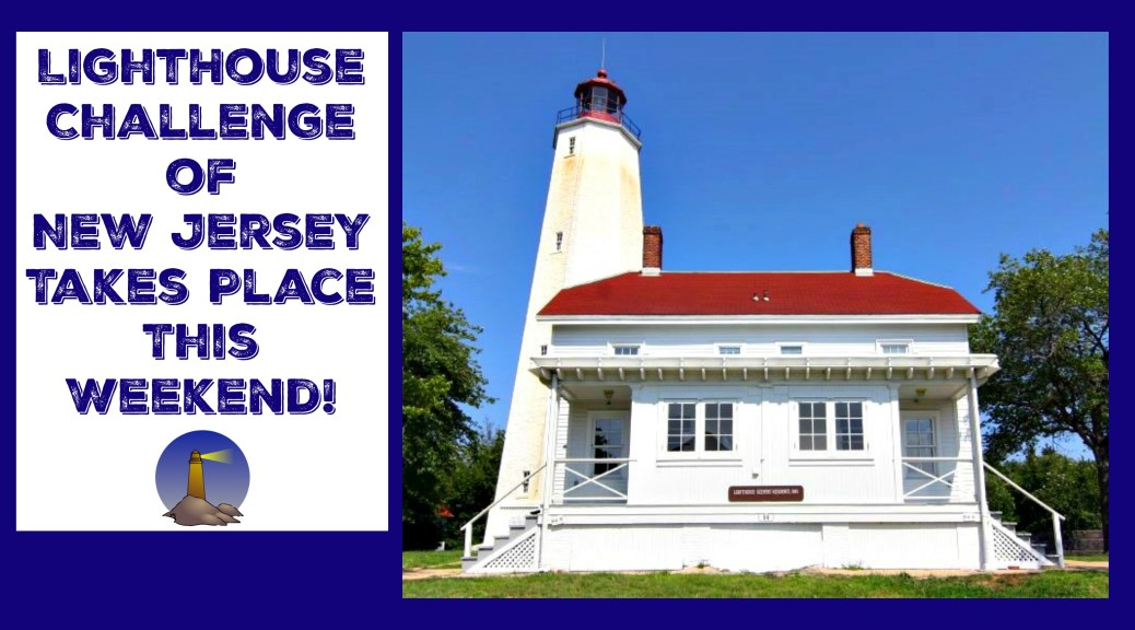 Lighthouse Challenge of NJ offers visitors a rare chance to see NJ lighthouses in one weekend. | nj lighthouse challenge |lighthouse challenge of new jersey | new jersey lighthouse challenge | nj lighthouse road trip | new jersey lighthouse road trip | nj road trips | new jersey road trips